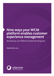 Nine ways your WCM platform enables customer experience management